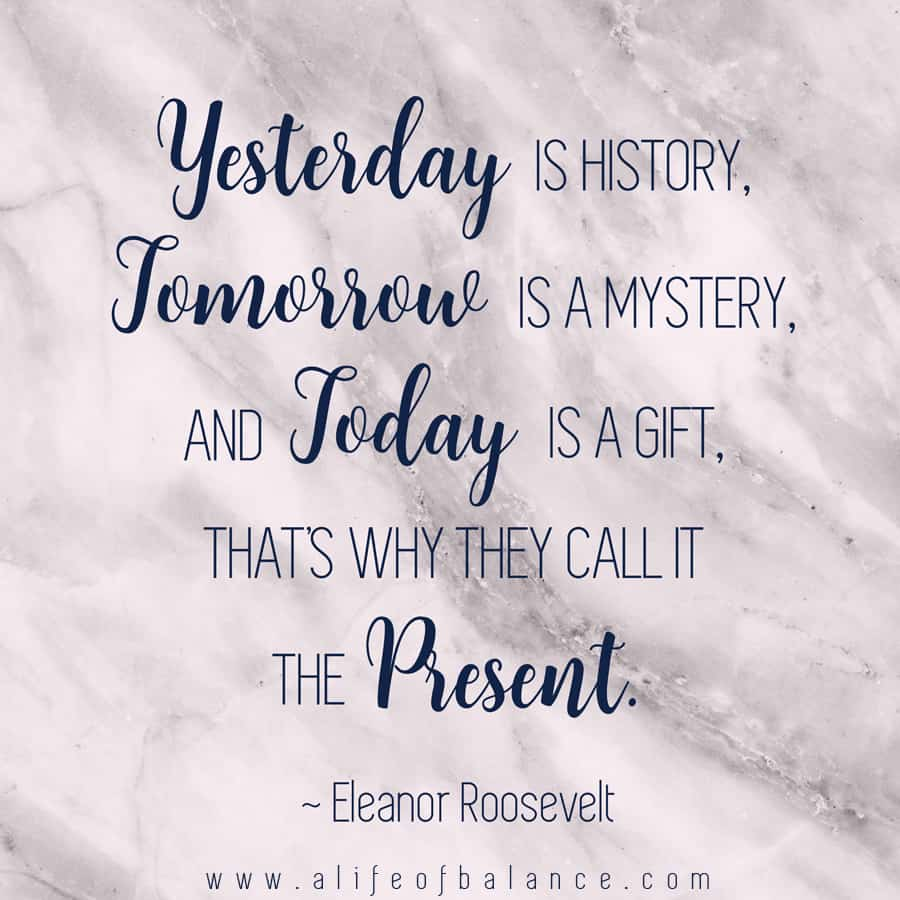 Today Is A Gift Eleanor Roosevelt Gift Ideas