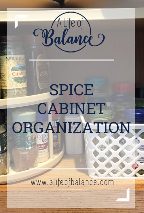 shelf of organized spices with article title - Spice Cabinet Organization www.alifeofbalance.com