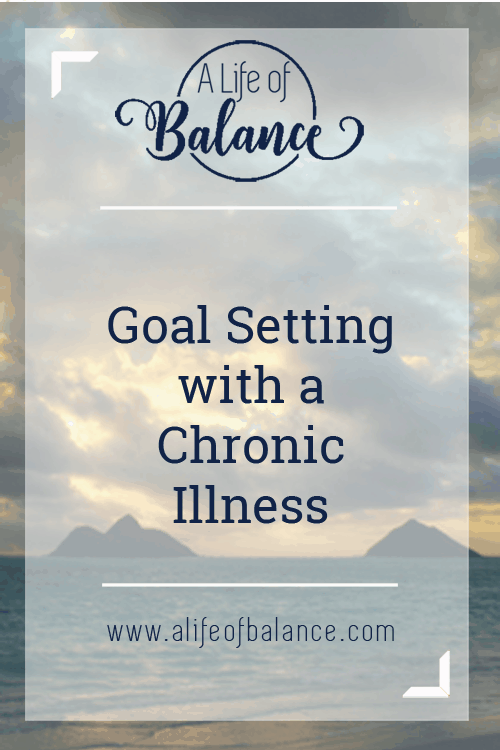 When you have a chronic illness, a lot of things have to be adjusted. Goal setting isn't an exception. If you continue to set your goals in the same way that you did before your illness, you are setting yourself up for failure. Read this article to learn chronic illness hacks to assist you in setting realistic goals.