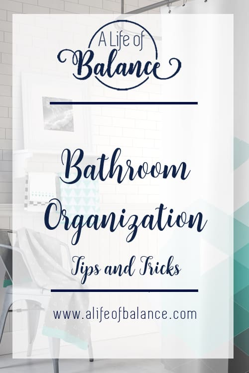 Bathroom with article title - Bathroom Organization Tips