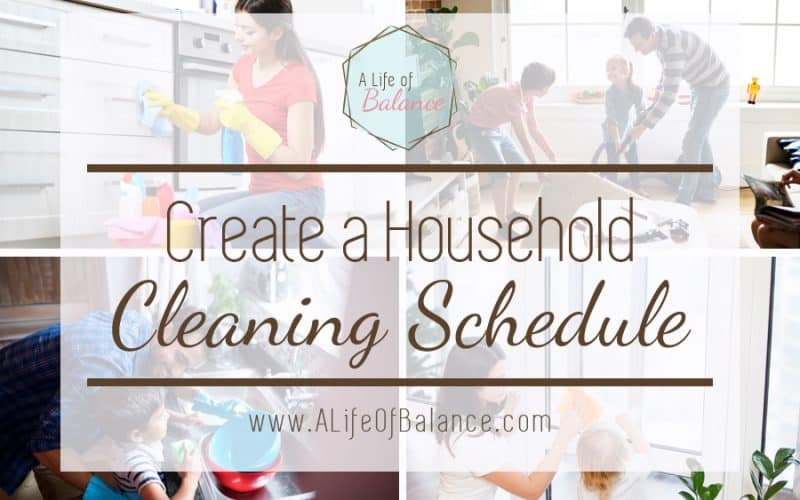 Create a Household Cleaning Schedule