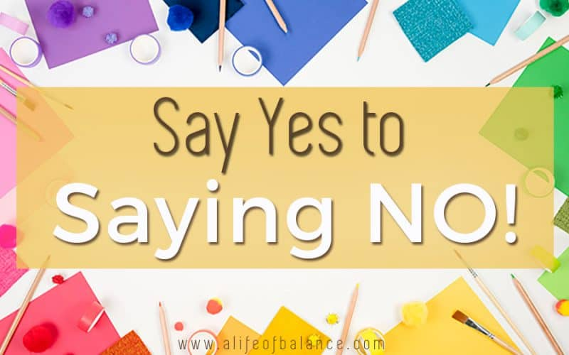 Say NO to Saying Yes