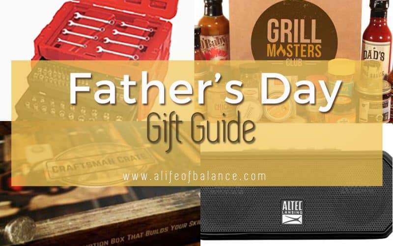 Father's Day Gift Guide – Gifts to Make Him Feel Special
