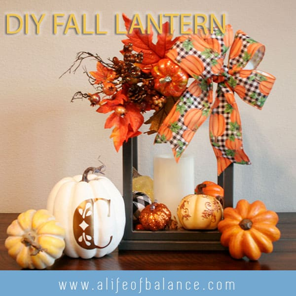 Decorated Fall Lantern - https://alifeofbalance.com/fall-lantern/