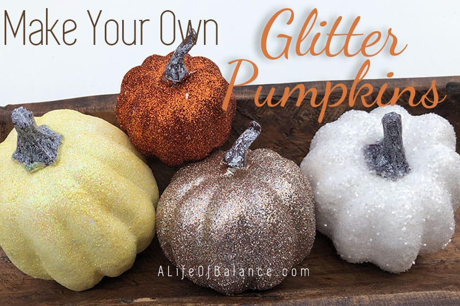 Glitter Pumpkins DIY to Add Sparkle to Your Fall Decor
