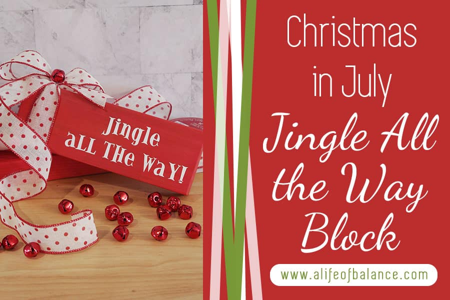 Jingle All the Way – Christmas in July Crafts