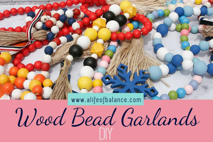 How to Make Your Own Wood Bead Garland